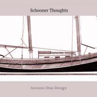 Schooner Thoughts…