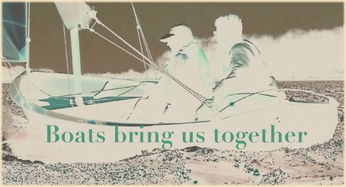 Boats bring us together, Welcome!